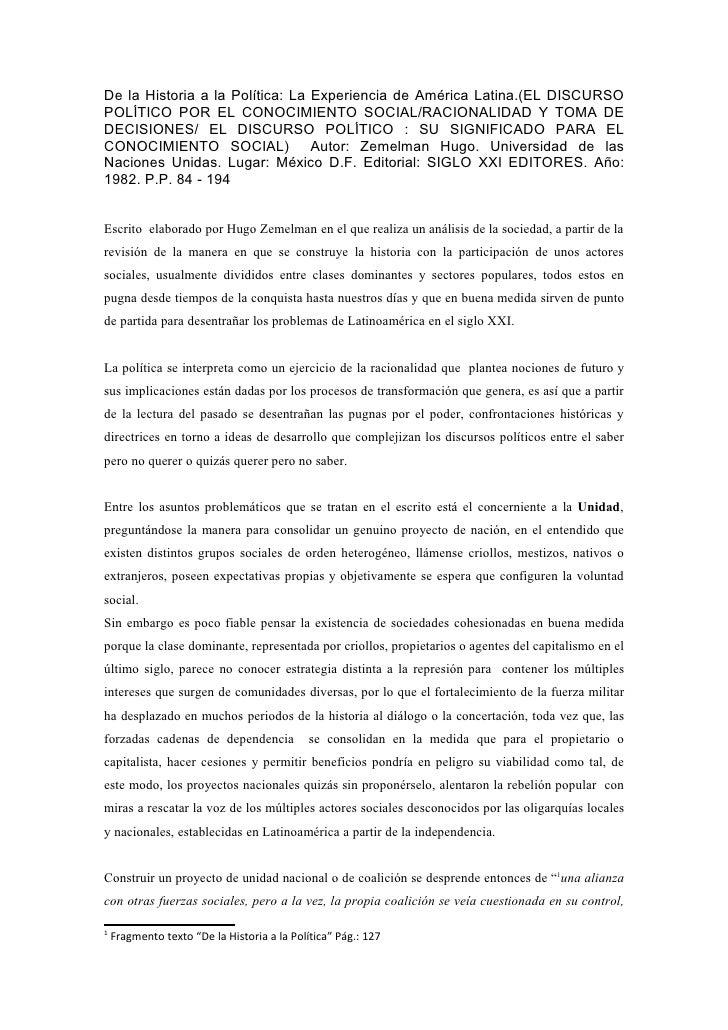 De la Historia a la Política: La Experiencia de América Latina.(EL DISCURSOPOLÍTICO POR EL CONOCIMIENTO SOCIAL/RACIONALIDA...