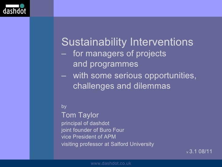 Sustainability Interventions  – for managers of projects and programmes – with some serious opportunities,  challenges and...