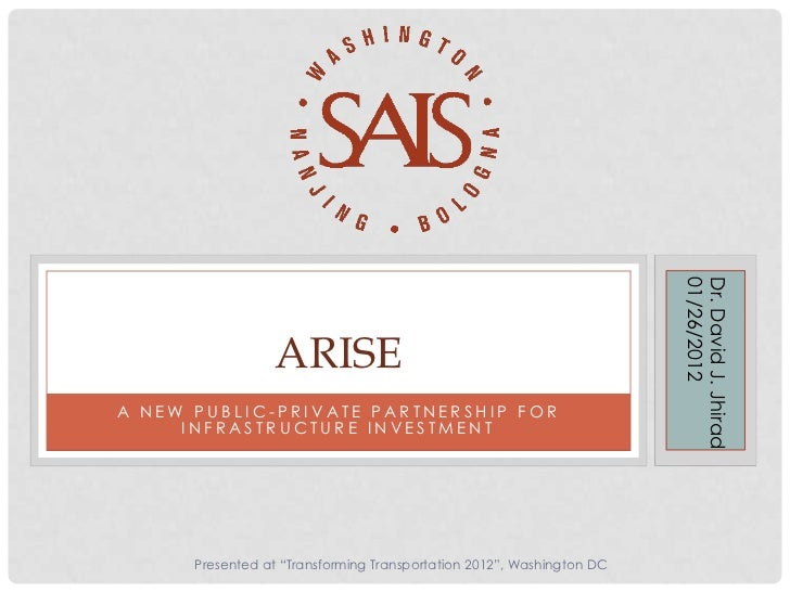 Arise: A New Public-Private Partnership for Infrastructure Investment