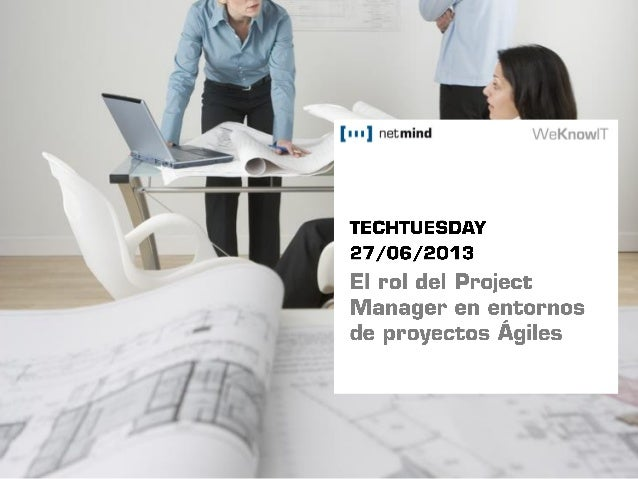 TechTuesday 27jun: El rol del Project Manager en entornos ágiles