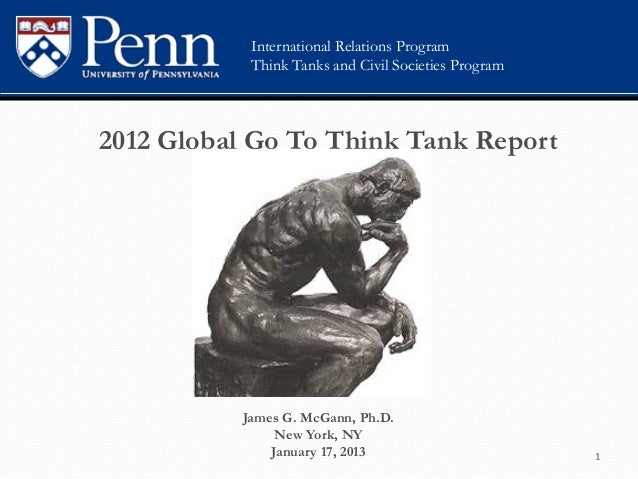 International Relations Program                  Think Tanks and Civil Societies Program       2012 Global Go To Think Tan...