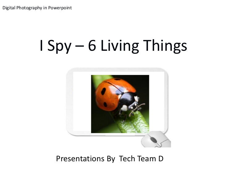 TTD - I Spy: 6 Living Things