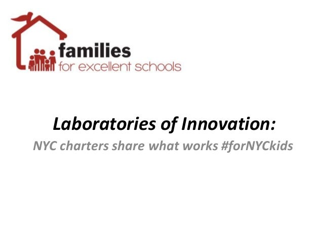 Laboratories of Innovation (Families for Excellent Schools)