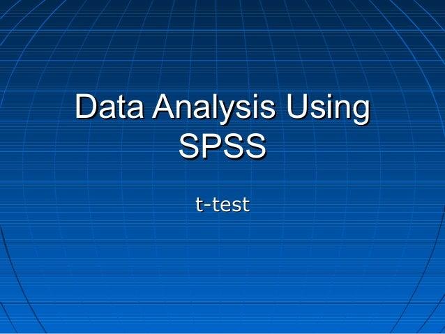 Data Analysis Using SPSS t-test