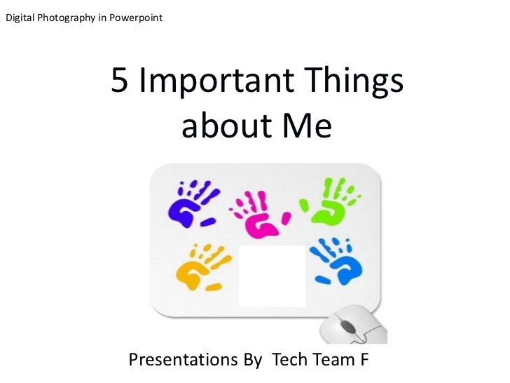 TTF -  Five Important Things About Me