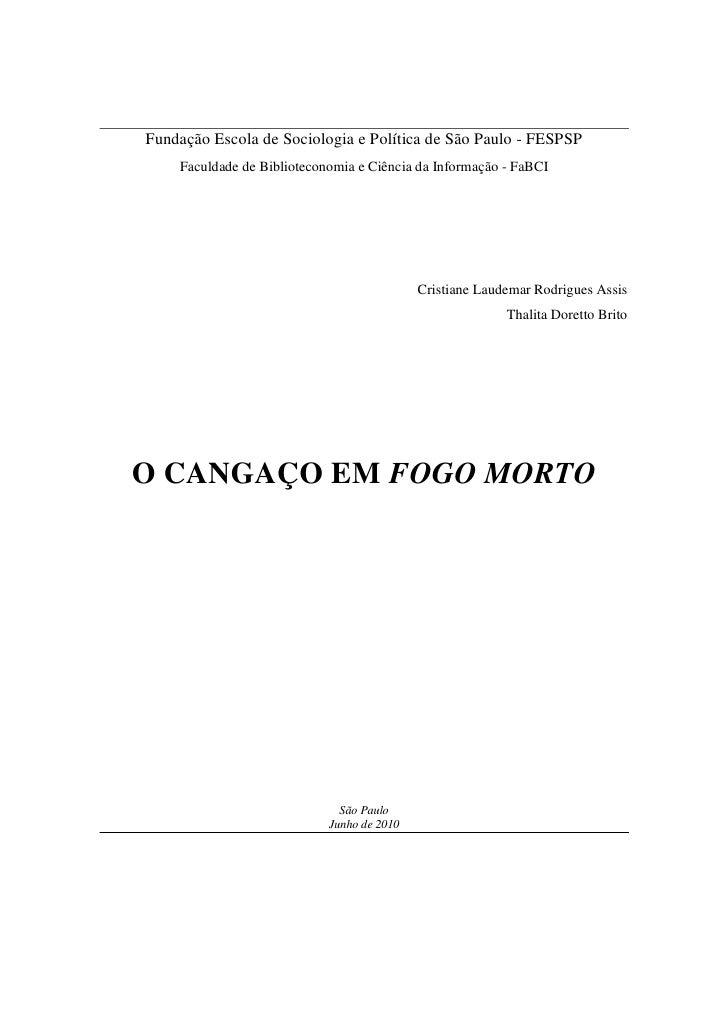 Fundação Escola de Sociologia e Política de São Paulo - FESPSP     Faculdade de Biblioteconomia e Ciência da Informação - ...