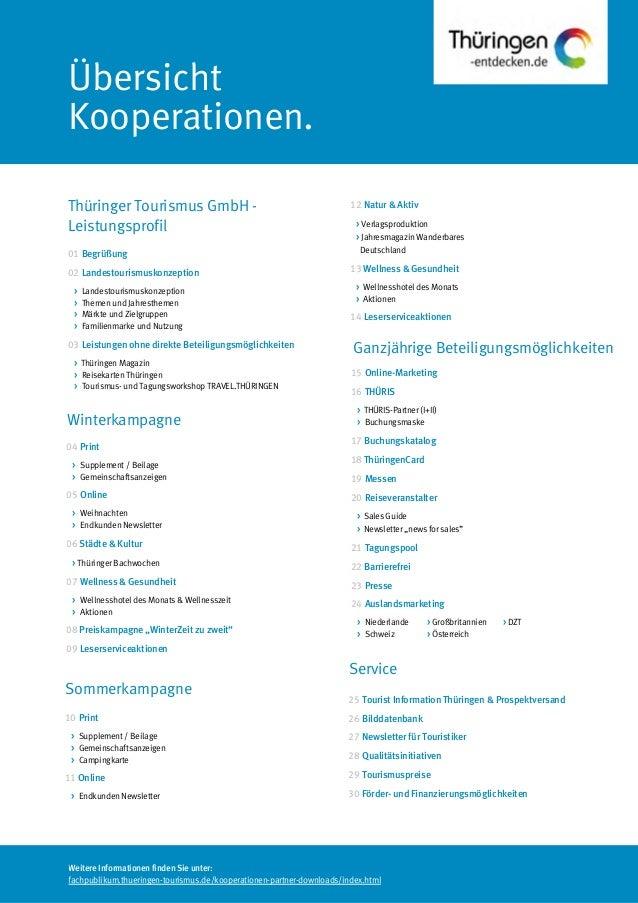 Weitere Informationen finden Sie unter:fachpublikum.thueringen-tourismus.de/kooperationen-partner-downloads/index.htmlÜber...