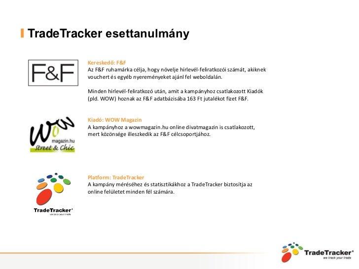 TradeTracker - F&F kampány esettanulmány a WOW Magazinnal