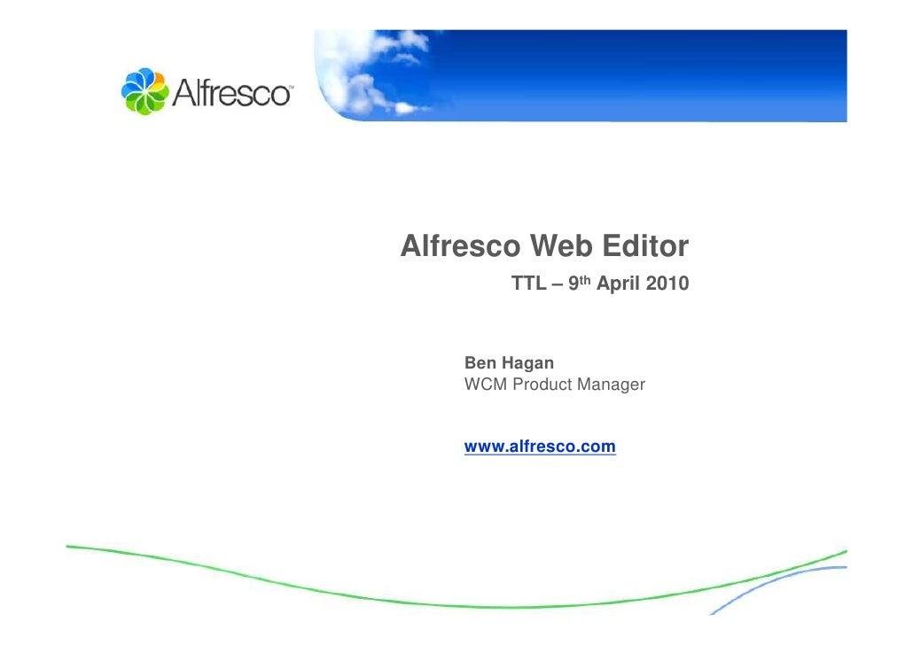 Alfresco Tech Talk Live-Web Editor - 3.3