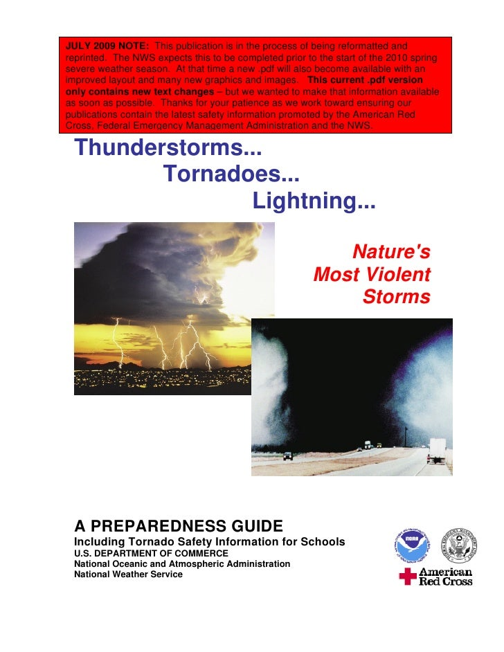 JULY 2009 NOTE: This publication is in the process of being reformatted and reprinted. The NWS expects this to be complete...