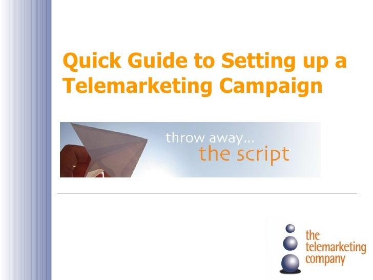 Quick Guide to Setting up a Telemarketing Campaign