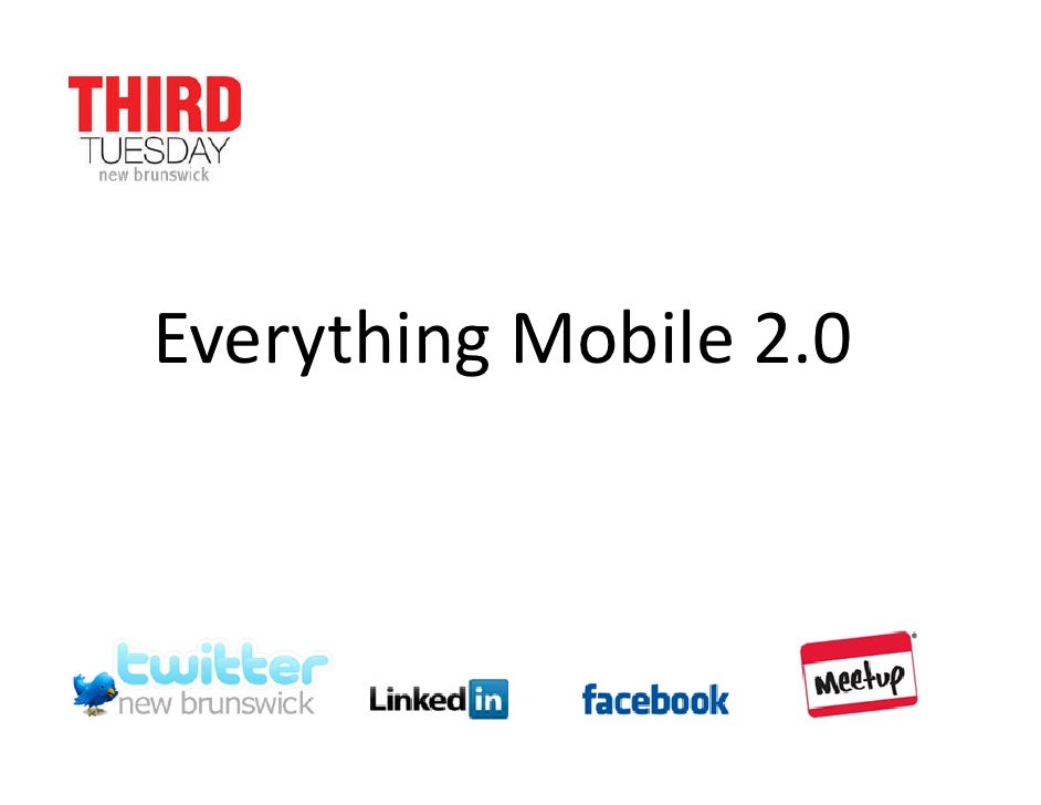 Everything Mobile 2.0