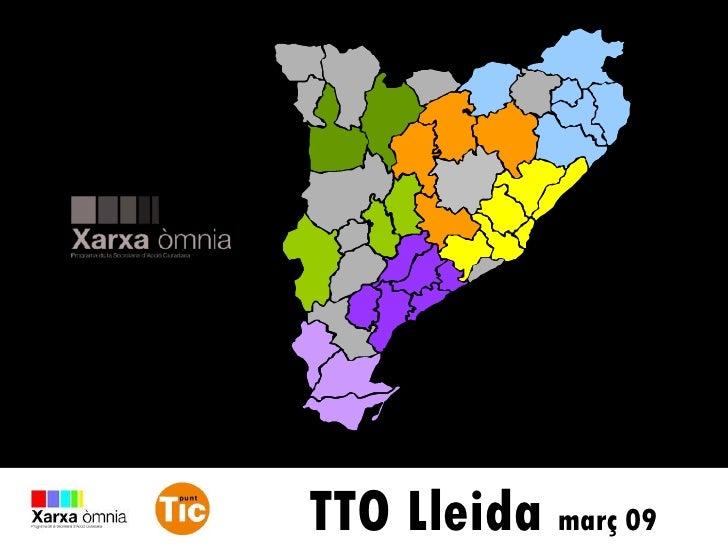 TTO Lleida  març 09