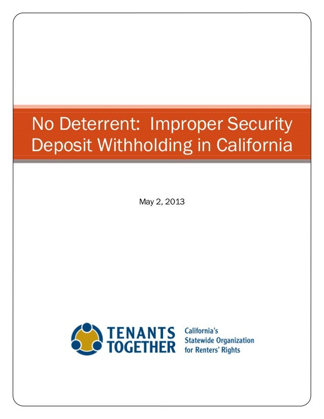 No Deterrant: Improper Security Deposit Withholding in California