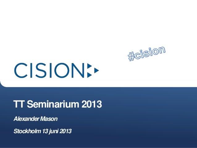 TT Seminarium 2013AlexanderMasonStockholm13juni2013