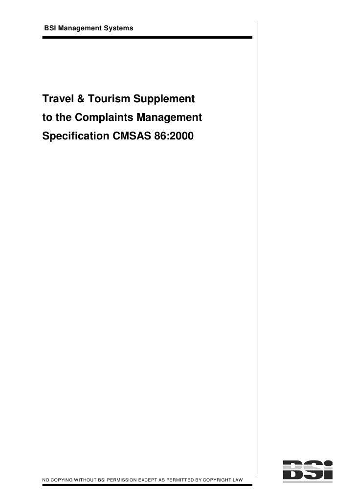 BSI Management Systems     Travel & Tourism Supplement to the Complaints Management Specification CMSAS 86:2000     NO COP...