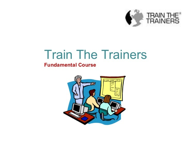 Train The Trainers Fundamental Course
