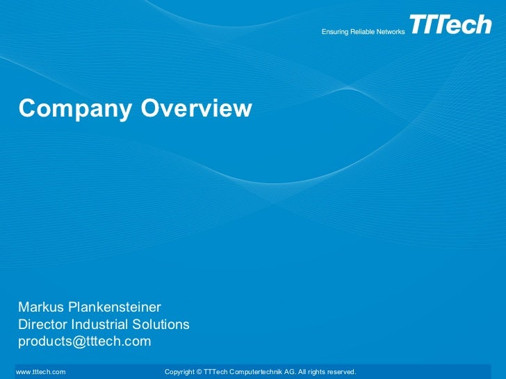 Company Overview Markus Plankensteiner Director Industrial Solutions [email_address]