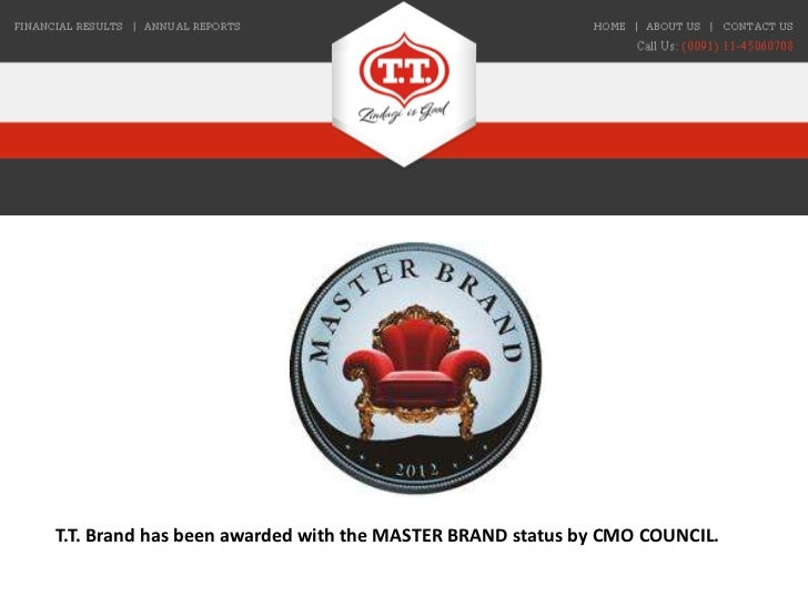 T.T. Brand has been awarded with the MASTER BRAND status by CMO COUNCIL.