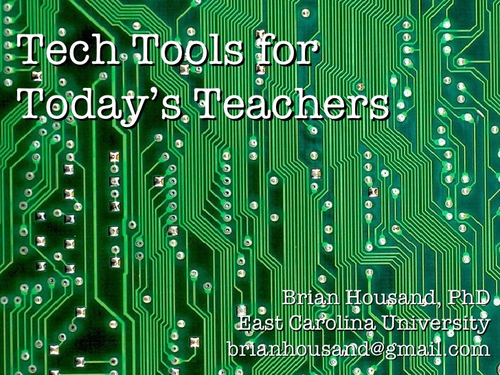 Tech Tools For Today's Teachers