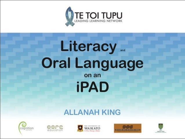 Literacy and Oral Language on an iPAD ALLANAH KING
