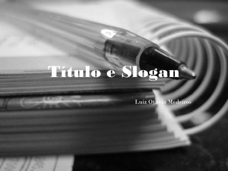 Título e Slogan