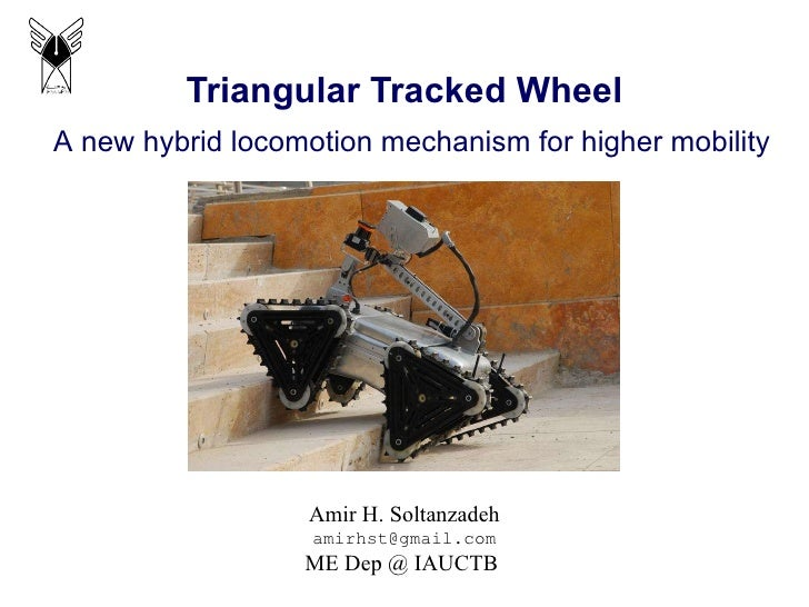 Triangular Tracked Wheel locomotion mechanism