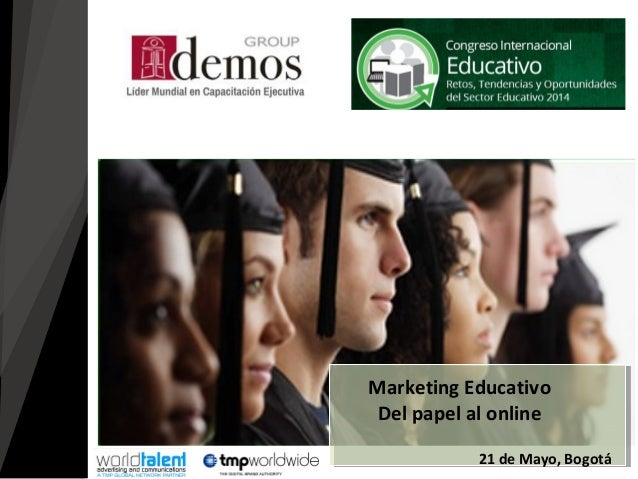 21 de Mayo, Bogotá Marketing Educativo Del papel al online