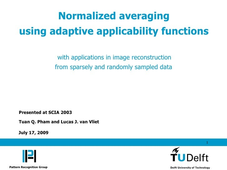 Normalized averaging using adaptive applicability functions with applications in image reconstruction from sparsely and randomly sampled data