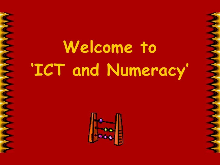Welcome to 'ICT and Numeracy'