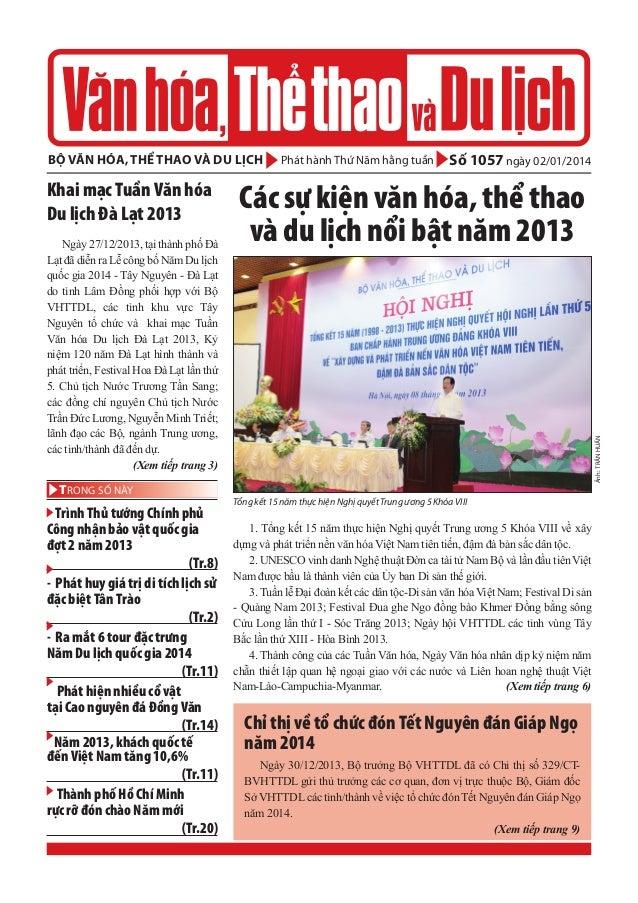 bộ văn hóa, thể thao và du lịch  Ngày 27/12/2013, tại thành phố Đà Lạt đã diễn ra Lễ công bố Năm Du lịch quốc gia 2014 - T...