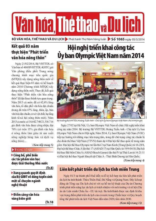 bộ văn hóa, thể thao và du lịch  Ngày 21/02/2014, Bộ VHTTDL có Văn bản số 400/BVHTTDL-KHTC gửi Văn phòng điều phối Trung ư...