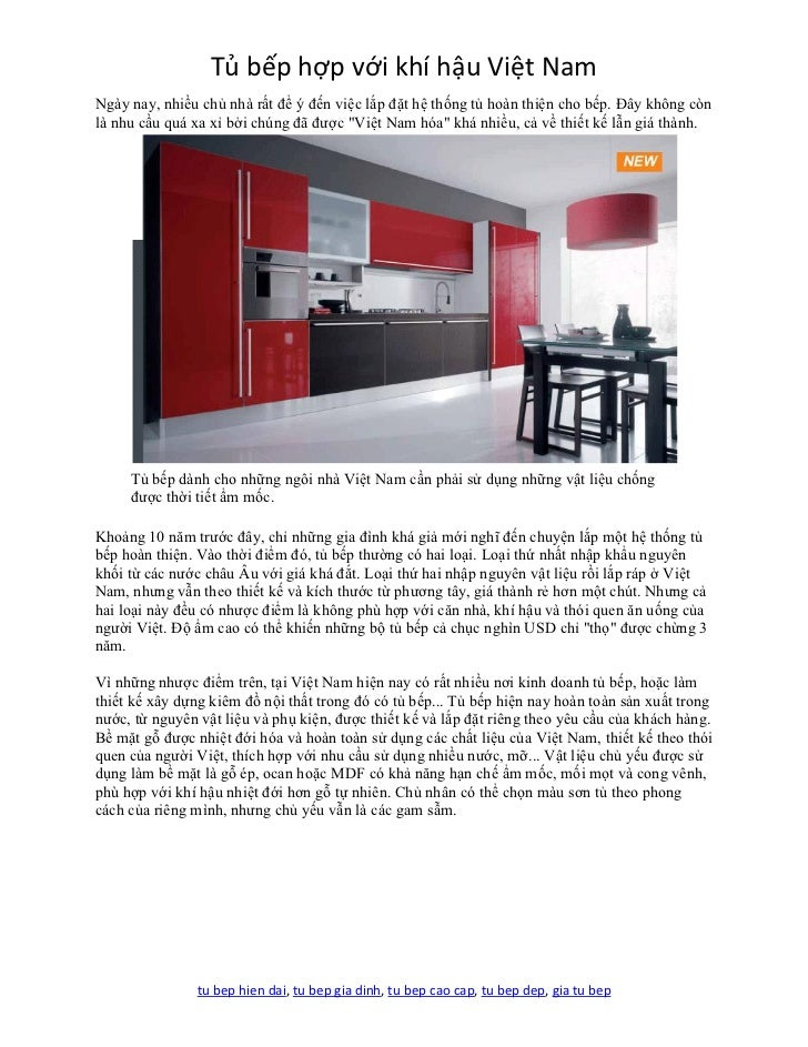 Tủ bếp hợp với khí hậu Việt NamNgày nay, nhiều chủ nhà rất để ý đến việc lắp đặt hệ thống tủ hoàn thiện cho bếp. Đây không...