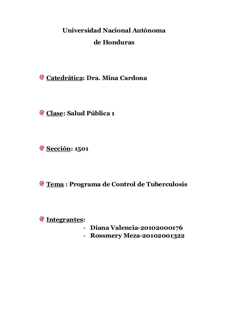 Universidad Nacional Autónoma                de HondurasCatedrática: Dra. Mina CardonaClase: Salud Pública 1Sección: 1501T...