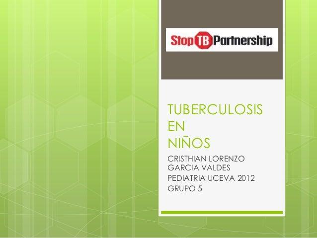 Tuberculosis en el niño by cristhian garcia (copia conflictiva de cristhian 2012 10-16)