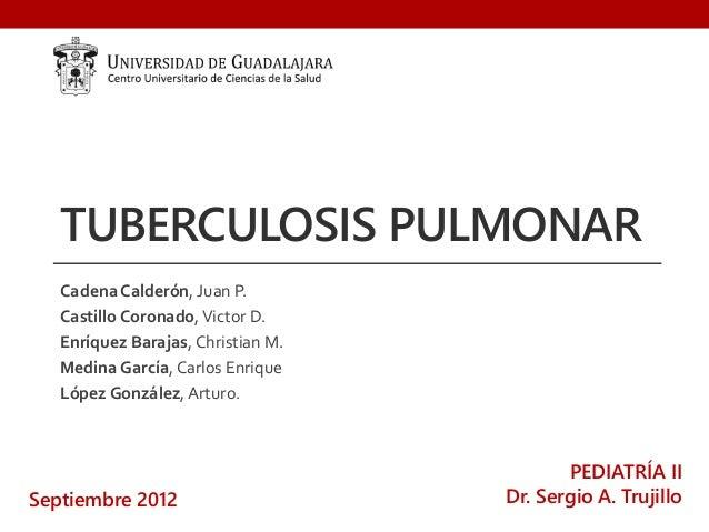 Tuberculosis pulmonar en  pediatria