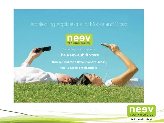 The Neev-Tubifi Story How we realized a Revolutionary Idea in the Ad-Making marketplace