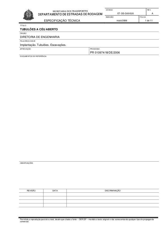 CÓDIGO REV. ET-DE-G00/020 A EMISSÃO FOLHA ESPECIFICAÇÃO TÉCNICA maio/2006 1 de 11 Permitida a reprodução parcial ou total,...