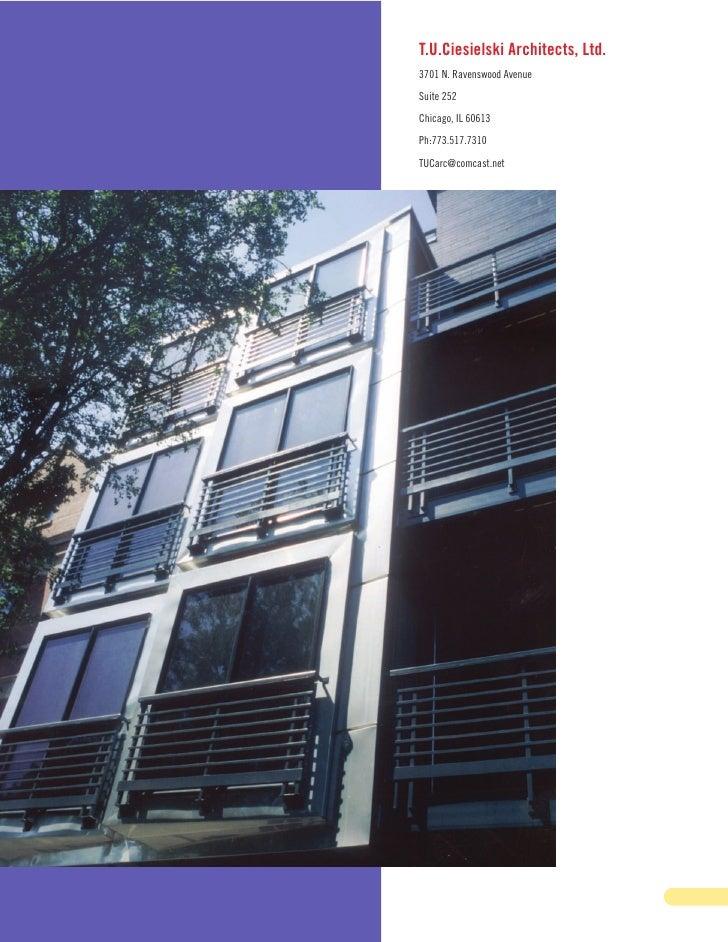 T.U.Ciesielski Architects, Ltd. 3701 N. Ravenswood Avenue Suite 252 Chicago, IL 60613 Ph:773.517.7310 TUCarc@comcast.net