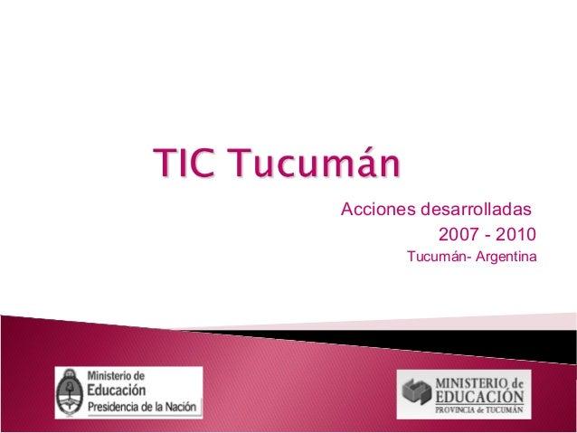 Tucuman tic 2007 2010