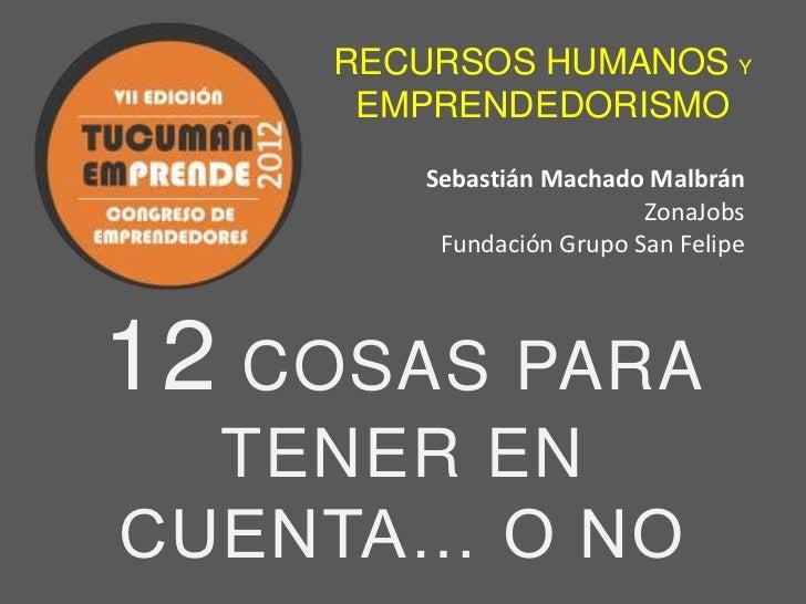 RECURSOS HUMANOS Y     EMPRENDEDORISMO       Sebastián Machado Malbrán                         ZonaJobs        Fundación G...