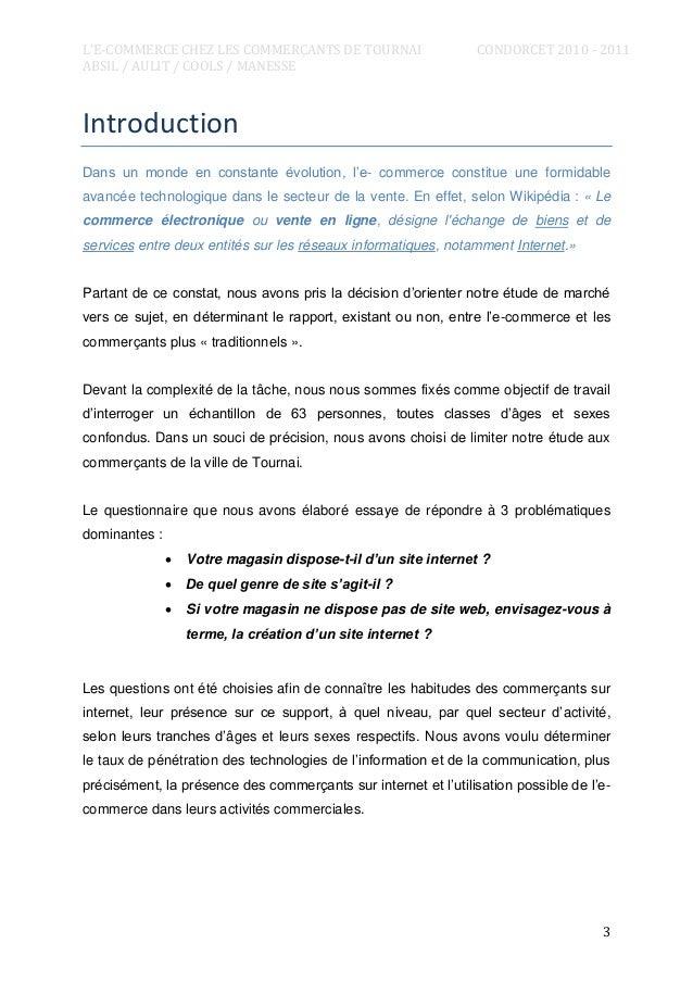 L'E-COMMERCE CHEZ LES COMMERÇANTS DE TOURNAI ABSIL / AULIT / COOLS / MANESSE  CONDORCET 2010 - 2011  Introduction Dans un ...