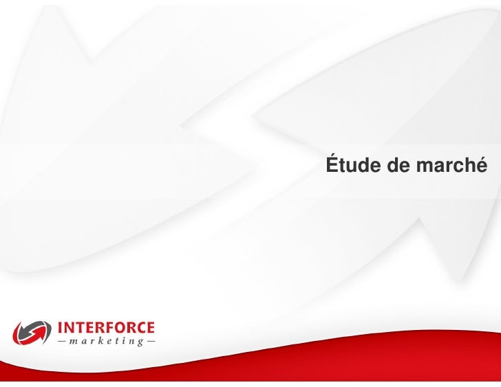 Tude de march par interforce marketing - Etude de marche cuisine ...