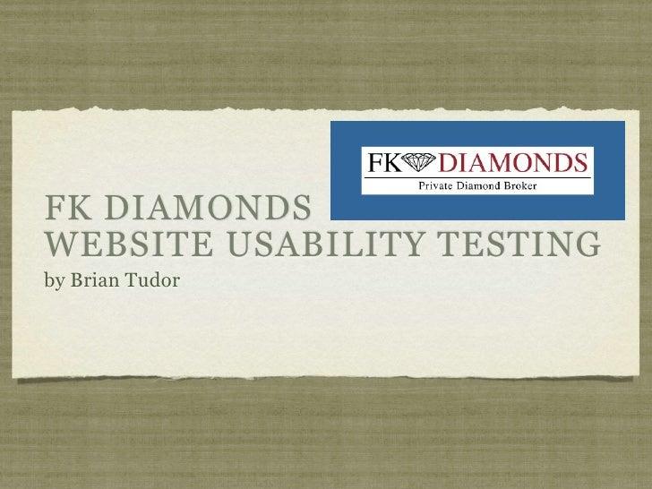 FK Diamonds Usability Test