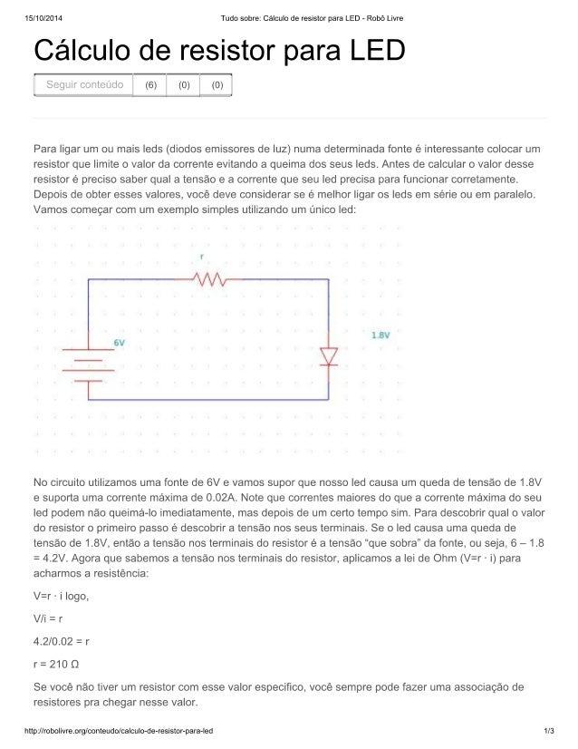Tudo sobre  cálculo de r...r para led   robô livre