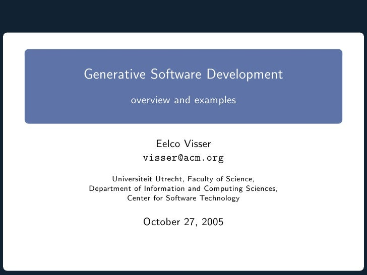 Generative Software Development. Overview and Examples