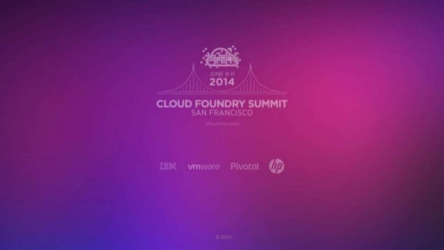 Four Levels of High Availability in Cloud Foundry (Cloud Foundry Summit 2014)