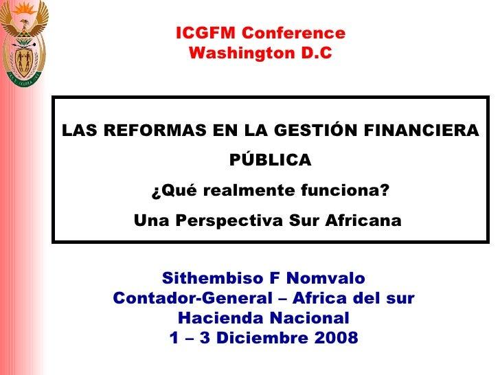 LAS REFORMAS EN LA GESTIÓN FINANCIERA PÚBLICA ¿Qué realmente funciona? Una Perspectiva Sur Africana  Sithembiso F Nomvalo ...