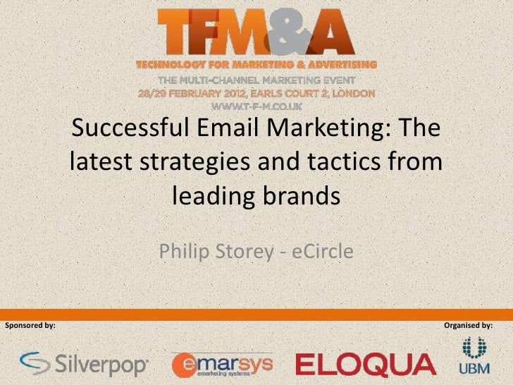 Email & Mobile Theatre; Successful Email Marketing: The latest strategies and tactics from leading brands