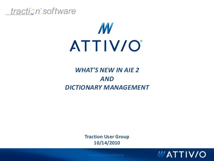 Attivio - What's New in AIE 2 and Dictionary Management